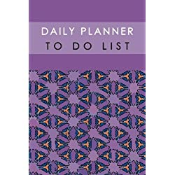 Daily Planner To Do List: Time Management Template Notebook Remember List Schedule Record Diary School Home Office Size 6x9 Inch 100 Pages (Diary Planner Schedule To do list Journal)