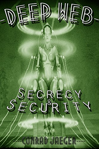 DEEP WEB SECRECY AND SECURITY PDF DOWNLOAD