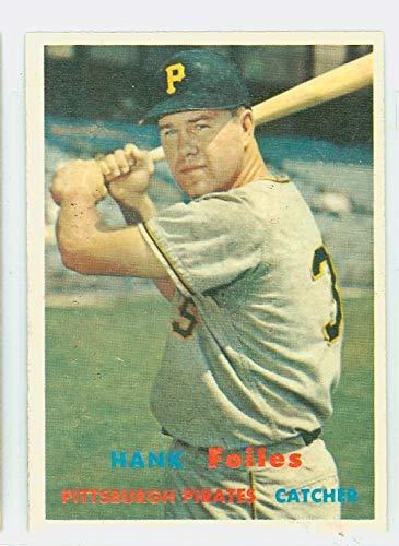 (1957 Topps Baseball 104 Hank Foiles Pittsburgh Pirates Very Good)