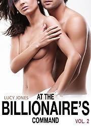At the Billionaire's Command- Vol. 2