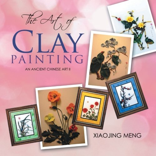 Download The Art of Clay Painting: An Ancient Chinese Art II PDF