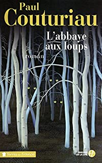 L'abbaye aux loups, Couturiau, Paul