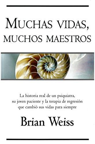 Descargar gratis Muchas Vidas, Muchos Maestros de Brian Weiss