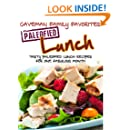 Tasty Paleofied Lunch Recipes For One Fabulous Month (Family Paleo Diet Recipes, Caveman Family Favorite Book 2)