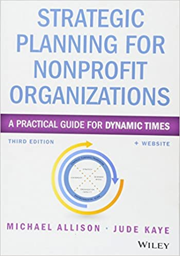 Amazon strategic planning for nonprofit organizations a amazon strategic planning for nonprofit organizations a practical guide for dynamic times wiley nonprofit authority 9781118768143 michael allison fandeluxe Gallery