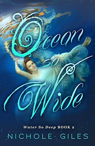 New release and already #1 on Amazon!  With destiny against them, it's only a matter of time before both are imprisoned forever.  Ocean So Wide: Water So Deep, Book Two by Nichole Giles