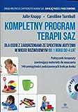 Kompletny program terapii SAZ. Podrecznik terapeuty z plyta DVD