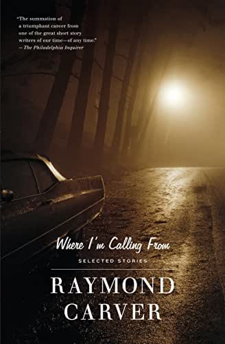 Where I'm Calling From: Selected Stories (Vintage Contemporaries)
