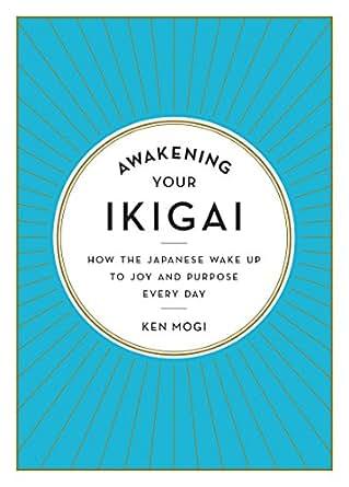 Awakening your ikigai how the japanese wake up to joy and purpose digital list price 1595 stopboris Choice Image