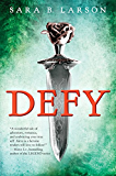 Defy (Defy, Book 1) (Defy Series)