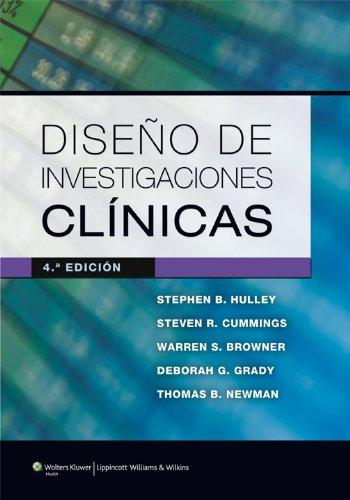 Diseño de investigaciones clínicas Stephen B. Hulley