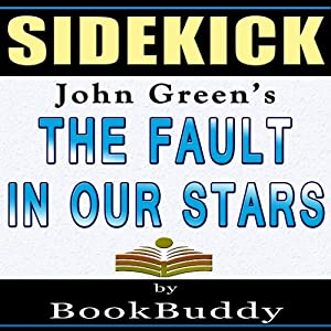 The Fault in Our Stars: by John Green - Sidekick Audiobook