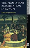 The Protestant Reformation in Europe (Seminar Studies In History)