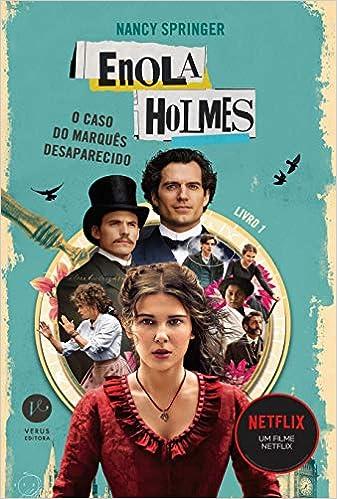 Enola Holmes - O Caso do Marquês Desaparecido
