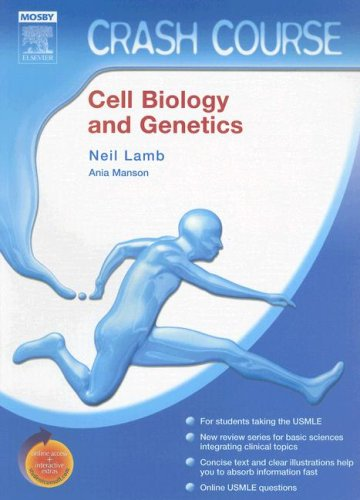 Crash Course (US): Cell Biology and Genetics: With STUDENT CONSULT Online Access