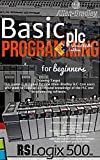 BASIC PLC PROGRAMMING RSLOGIX 500 FOR BEGINNERS