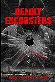 Free eBook - Deadly Encounters