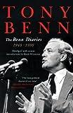 The Benn Diaries, ( New single volume edition)