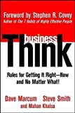 img - for businessThink: Rules for Getting It Right???ow, and No Matter What! by Dave Marcum (2002-04-23) book / textbook / text book