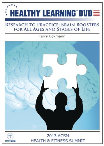 Research to Practice: Brain Boosters for All Ages and Stages of Life by Terry Eckmann -  DVD, Rated G