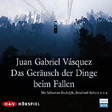 Das Geräusch der Dinge beim Fallen Hörspiel von Juan Gabriel Vásquez Gesprochen von: Sebastian Rudolph, Bernhard Schütz