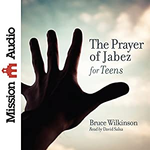 The Prayer of Jabez for Teens Audiobook
