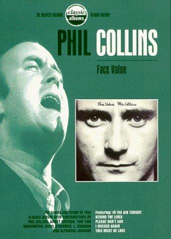 - Classic Albums - Phil Collins: Face Value