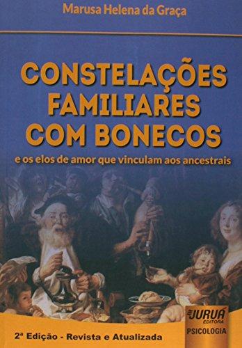 Constelações Familiares com Bonecos. E os Elos de Amor que Vinculam aos Ancestrais