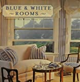 img - for Blue & White Rooms book / textbook / text book