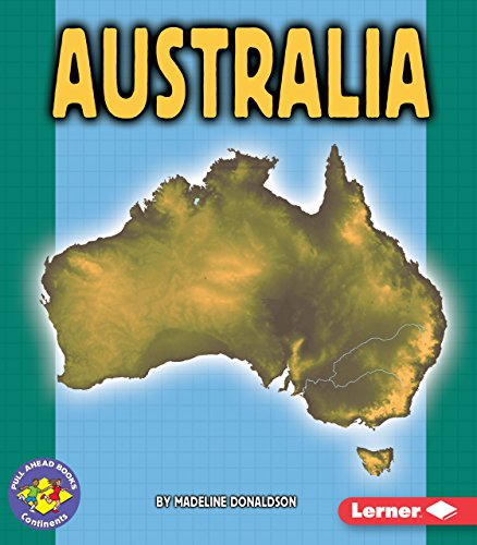 Australia (Pull Ahead Books Continents)