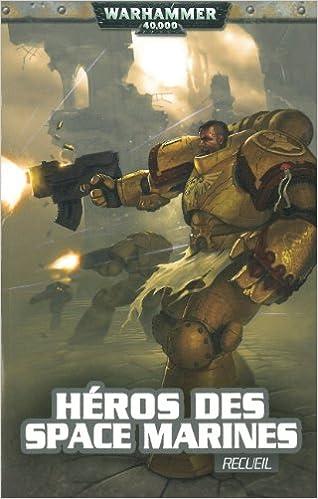 Héros des Space Marines- Recueil de nouvelles 51xKx7530yL._SX316_BO1,204,203,200_
