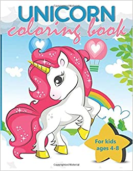 Amazon Fr Unicorn Coloring Book For Kids Ages 4 8 100