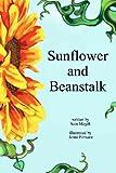 Sunflower and Beanstalk, Sam Magill, 1481048856