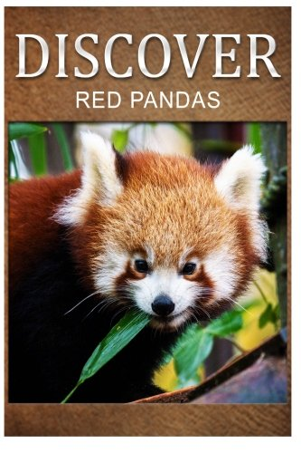 Red Pandas - Discover: Early reader's wildlife photography book PDF ePub fb2 ebook