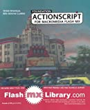 Foundation ActionScript for Macromedia Flash MX by Sham Bhangal (2003-10-15)