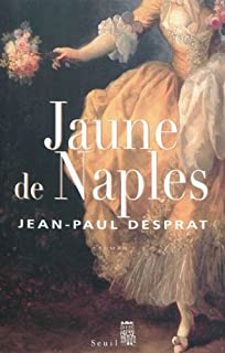 Jaune de Naples, 1770-1781, Desprat, Jean-Paul