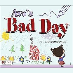 Ava's Bad Day