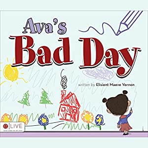 Ava's Bad Day Audiobook