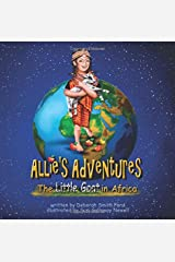 The Little Goat in Africa (Allie's Adventures) Paperback
