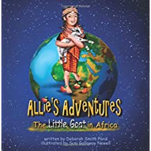 The Little Goat in Africa (Allie's Adventures)