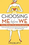 Choosing Me Before We, Christine Arylo, 157731641X