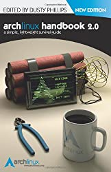 Arch Linux Handbook 2.0: A Simple, Lightweight Handbook