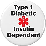 "type 1 diabetes pins - Type 1 Diabetic Insulin Dependent 1.25"" Button Pin Diabetes Medical Alert"