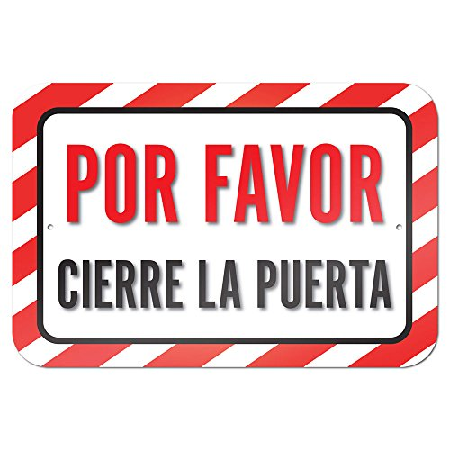 "Por Favor Cierre La Puerta Please Close The Door Or Gate Spanish 9"" x 6"" Metal Sign"