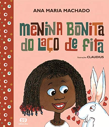 Menina bonita do laço de fita - Livros na Amazon Brasil- 9788508147595