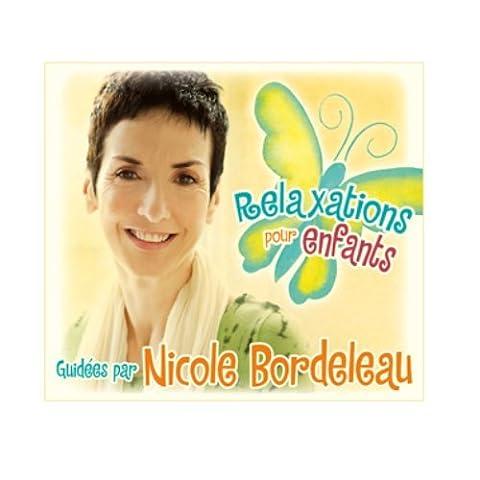 Relaxations Pour Enfants (Nicole Bordeleau)