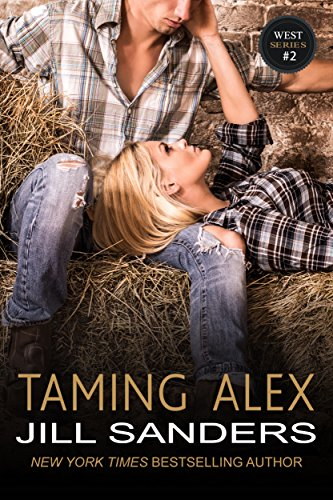 (Taming Alex (The West Series Book 2))