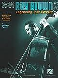Ray Brown  Legendary Jazz Bassist (Artist Transcriptions Bass)