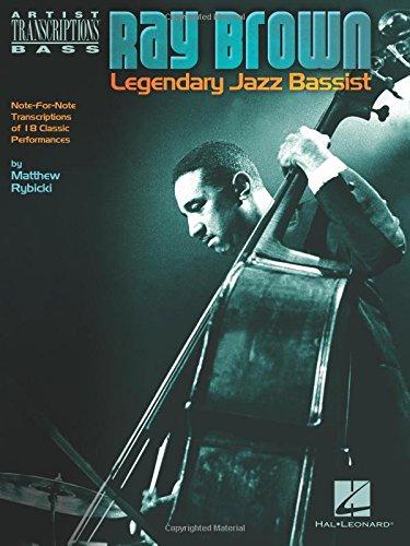 Ray Brown - Legendary Jazz Bassist (Artist Transcriptions Bass)