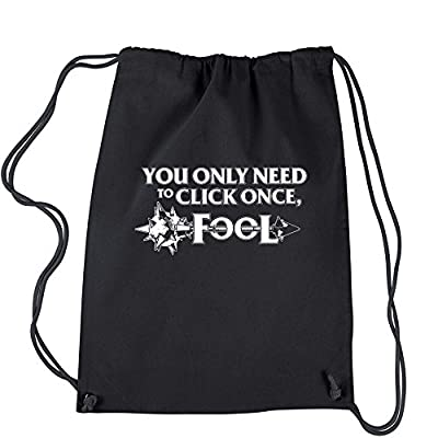 FerociTees Only Click Once Fool League Champion Mord Quote Cotton Drawstring Backpack 60%OFF